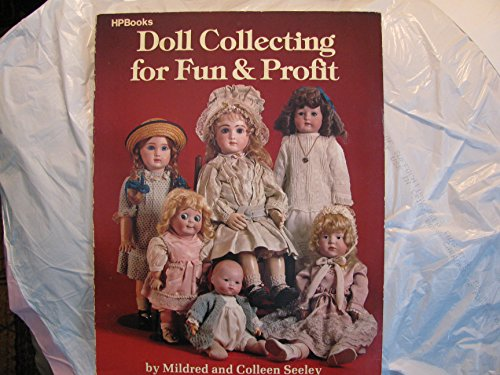 9780895862075: Doll Collecting for Fun & Profit