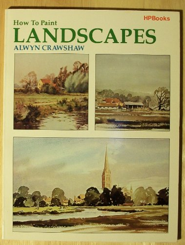 9780895862679: How to Paint Landscapes