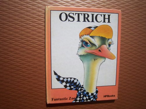 9780895862907: The Ostrich (Fantastic Zoo) (English and Spanish Edition)
