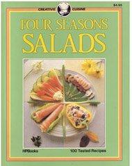 9780895863447: Four Seasons Salads (Creative Cuisine)