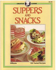 Suppers and Snacks (Creative Cuisine): Carol Bowen
