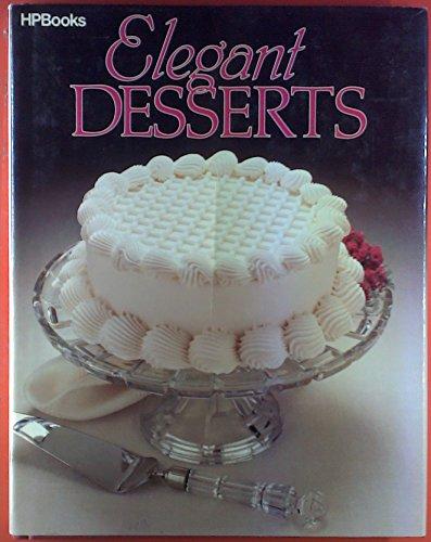 9780895863508: Elegant Desserts