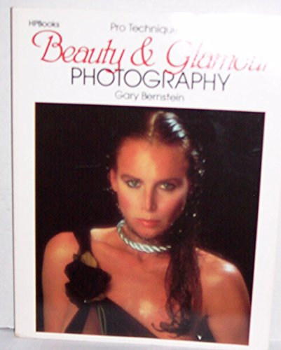 9780895863645: Pro Techniques of Beauty & Glamour Photography (HP photobooks)