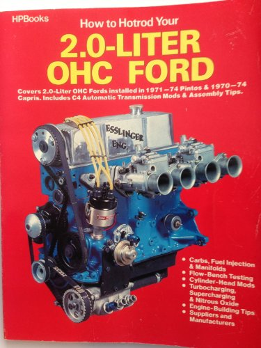 9780895863652: How to Hotrod Your 2.0-Liter OHC Ford (HPBooks)