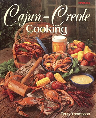 Cajun-Creole Cooking: Thompson, Terry