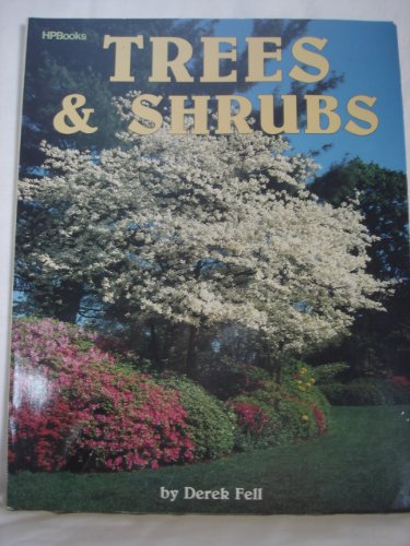 Trees and Shrubs (0895863723) by Derek Fell