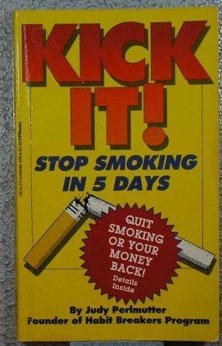 Kick It!: Perlmutter, Judy