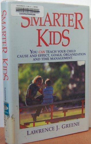 Smarter Kids: Lawrence J. Greene