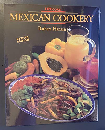 9780895865892: Mexican Cookery