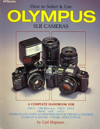 9780895866103: How to Select & Use Olympus SLR Cameras: A Complete Handbook