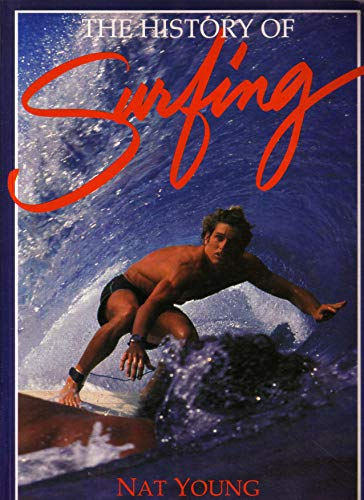 9780895866370: The History of Surfing