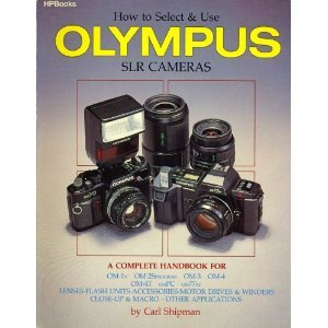 9780895868022: How to Select & Use Olympus SLR Cameras