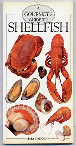 9780895868503: A Gourmet's Guide to Shellfish