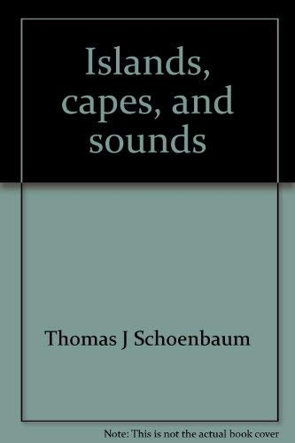 9780895870216: Islands, capes, and sounds: The North Carolina coast