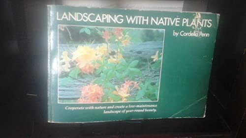 9780895870285: Landscaping With Native Plants