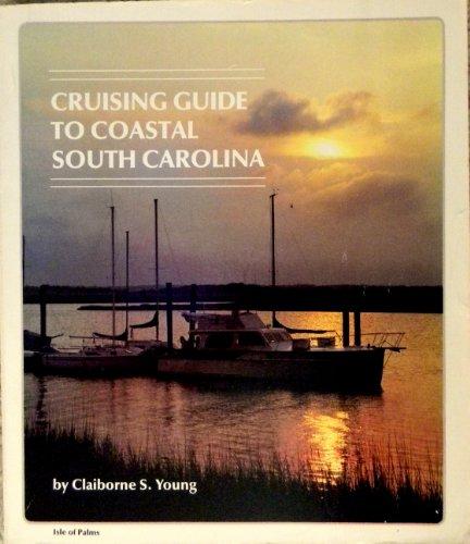 9780895870452: Cruising guide to coastal South Carolina