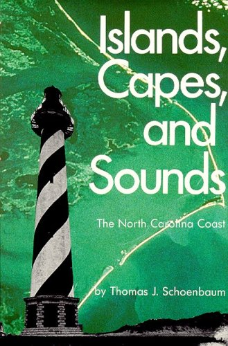 9780895870599: Islands Capes and Sounds: The North Carolina Coast
