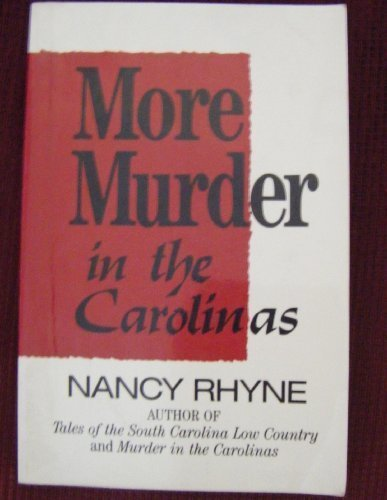MORE MURDER IN THE CAROLINAS