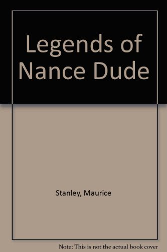 9780895870810: The Legend of Nance Dude