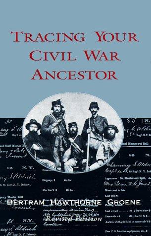 9780895871237: Tracing Your Civil War Ancestor