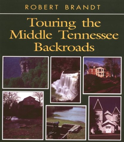 9780895871299: Touring the Middle Tennessee Backroads (Touring the Backroads)