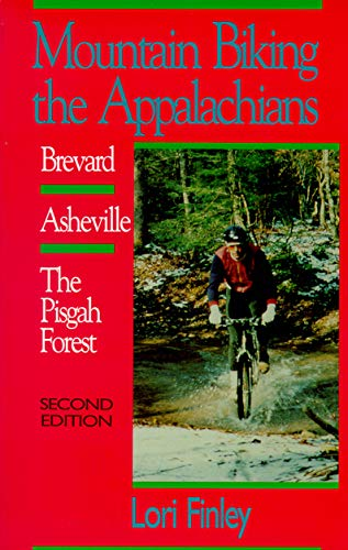 9780895871367: Mountain Biking the Appalachians: Brevard-Asheville/the Pisgah Forest (Second Edition)