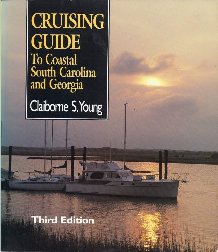 9780895871459: Cruising Guide to Coastal South Carolina and Georgia
