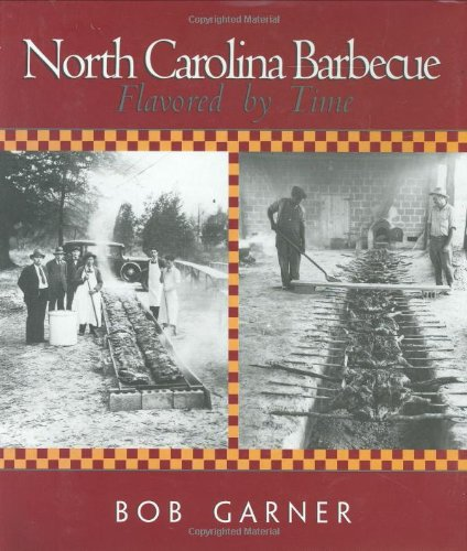 9780895871527: North Carolina Barbecue: Flavored by Time
