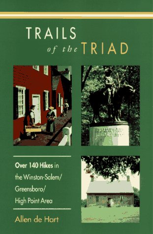 9780895871619: Trails of the Triad: 100 Hikes in the Winston-Salem/Greensboro/High Point Area