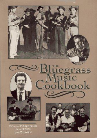 Bluegrass Music Cookbook: Penny Parsons