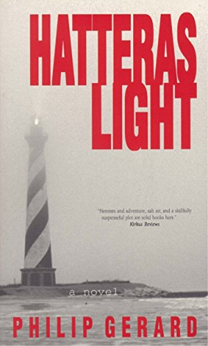 Hatteras Light (0895871661) by Philip Gerard