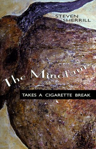 The Minotaur Takes a Cigarette Break