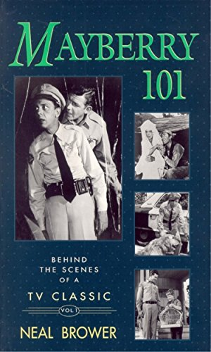 MAYBERRY 101: Behind the Scenes of a TV Classic