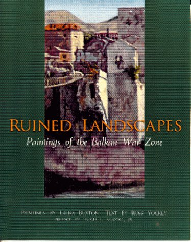 9780895872258: Ruined Landscapes Paintings of the Balkan War Zone