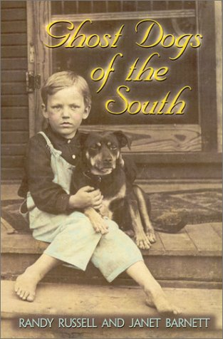 9780895872296: Ghost Dogs of the South