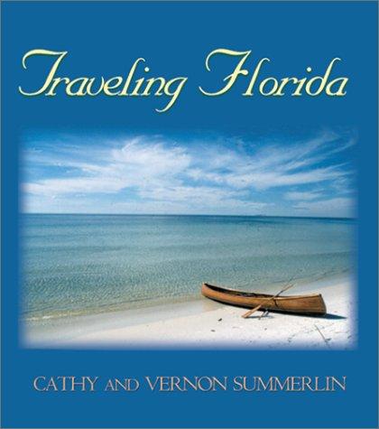9780895872425: Traveling Florida