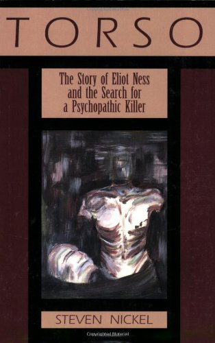 9780895872463: Torso: The Story of Eliot Ness and the Search for a Psychopathic Killer