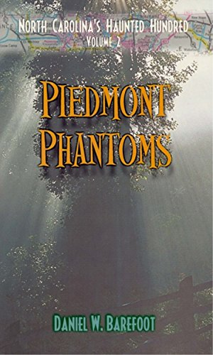 9780895872586: Piedmont Phantoms (North Carolina's Haunted Hundred, Volume 2)