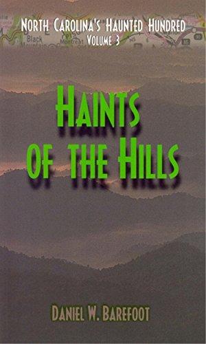 9780895872593: Haints of the Hills (North Carolina's Haunted Hundred)