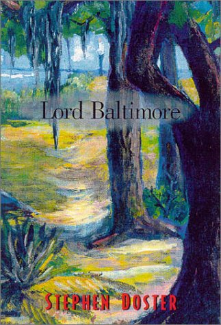 LORD BALTIMORE: Doster, Stephen.
