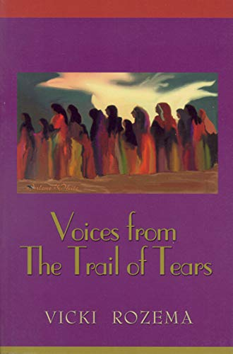 9780895872715: Voices From the Trail of Tears (Real Voices, Real History Series)