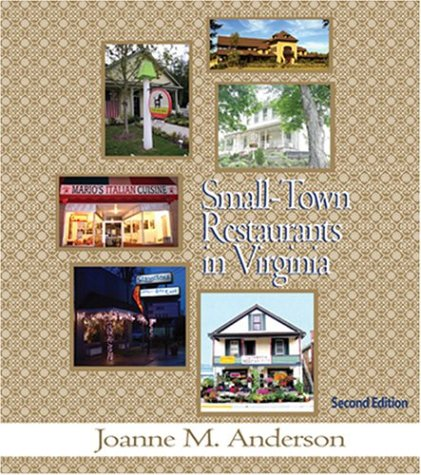 Small-Town Restaurants in Virginia: Joanne M. Anderson