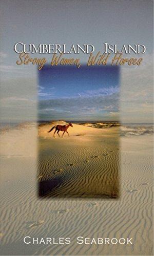 9780895873057: Cumberland Island: Strong Women, Wild Horses