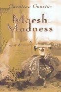 Marsh Madness: Caroline Cousins