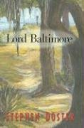 9780895873163: Lord Baltimore: Memoires of the Adventures of Ensworth Harding, How he was abandoned on a highway by his father his sufferings on a barrier island his ... and notorious adventureres witih all t