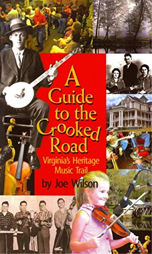 9780895873279: A Guide to the Crooked Road: Virginia's Heritage Music Trail [With CD (Audio)]