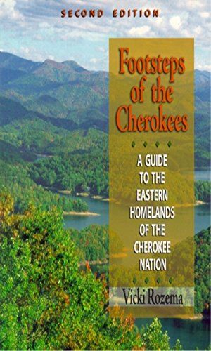 9780895873460: Footsteps of the Cherokees: A Guide to the Eastern Homelands of the Cherokee Nation