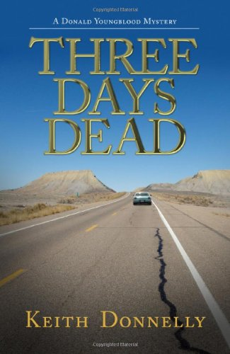 9780895873729: Three Days Dead: A Donald Youngblood Mystery