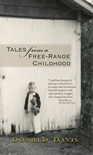 Tales From a Free-Range Childhood: Donald Davis