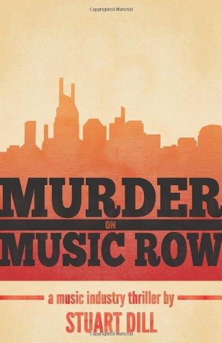 MURDER ON MUSIC ROW: Dill, Stuart